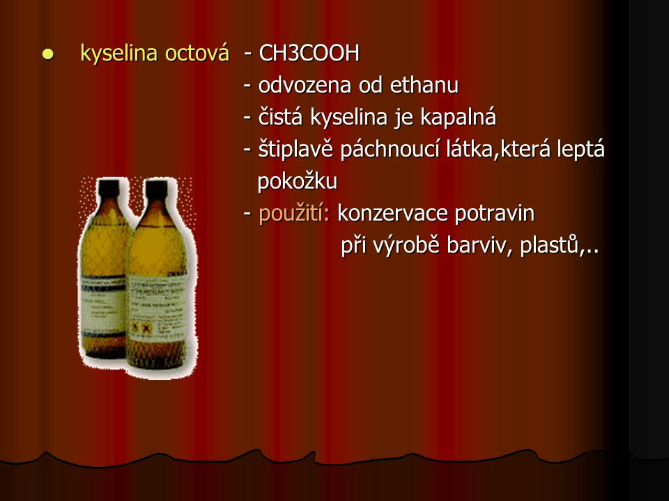 kyselina octová - CH3COOH