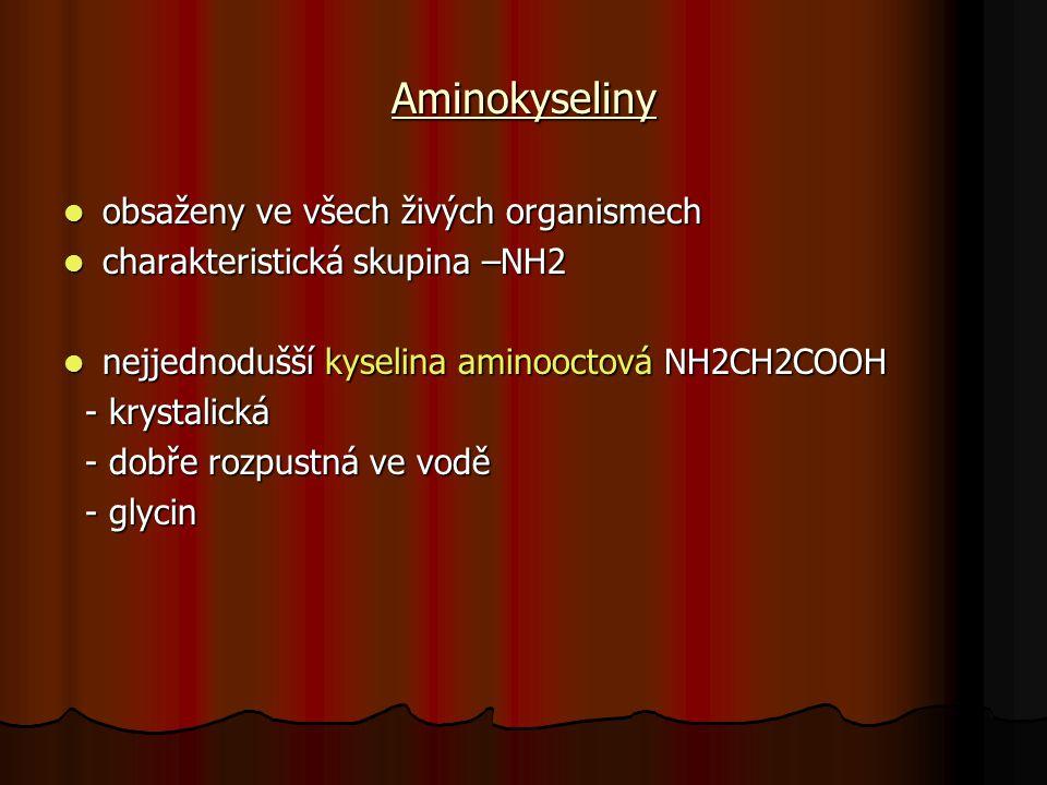 Aminokyseliny obsaženy ve všech živých organismech