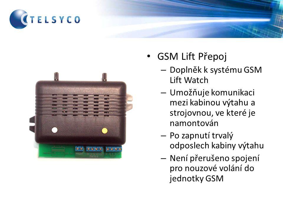 GSM Lift Přepoj Doplněk k systému GSM Lift Watch
