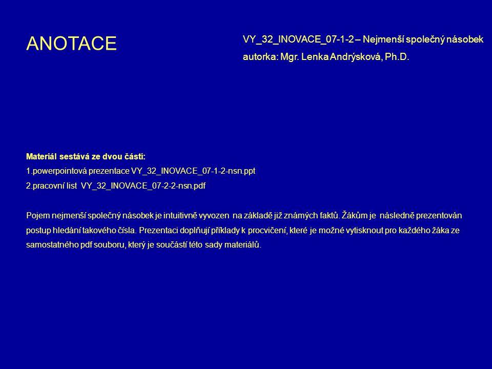 ANOTACE VY_32_INOVACE_07-1-2 – Nejmenší společný násobek