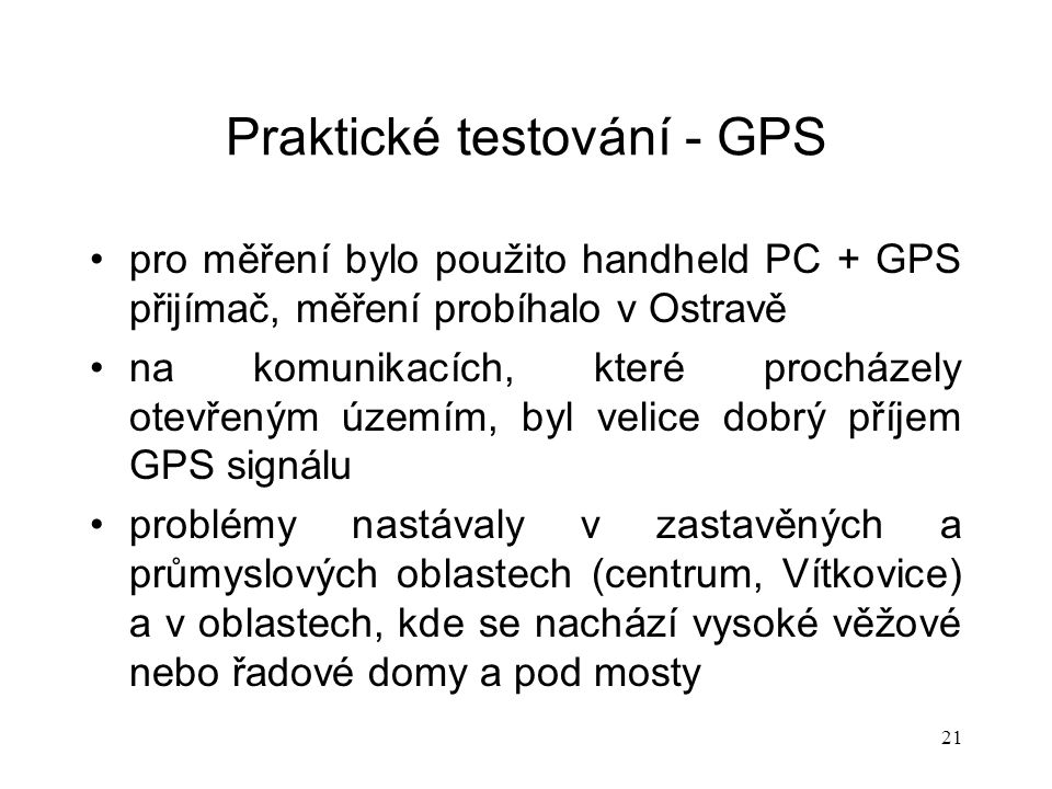 Praktické testování - GPS