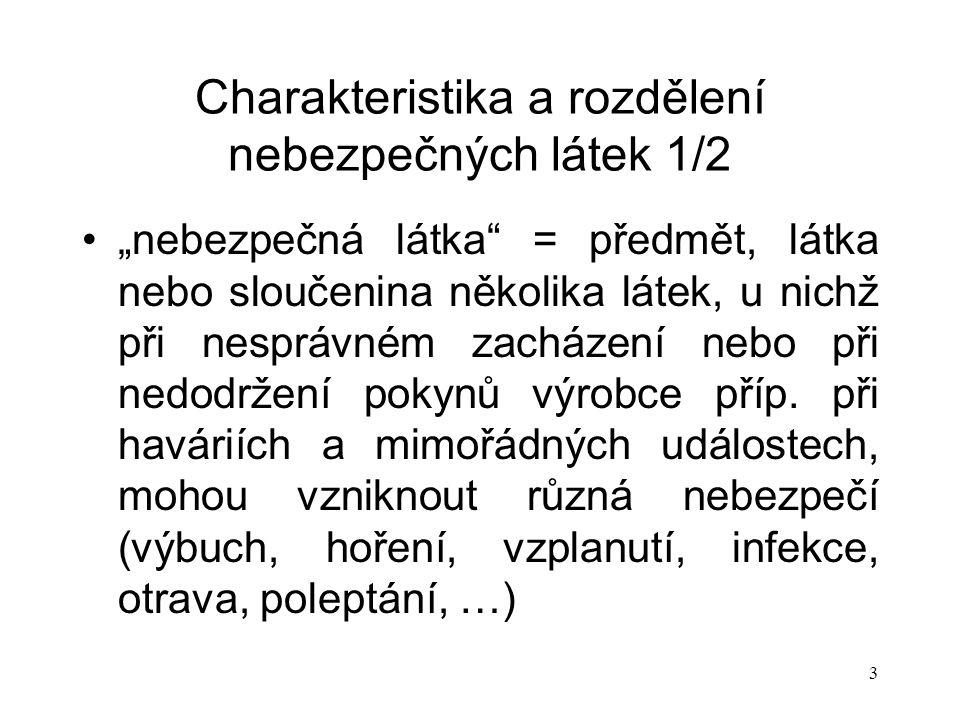 Charakteristika a rozdělení nebezpečných látek 1/2