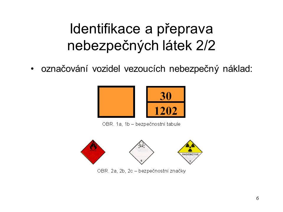 Identifikace a přeprava nebezpečných látek 2/2