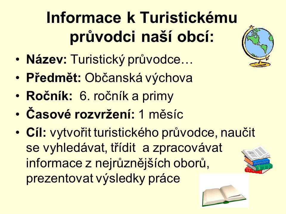 Informace k Turistickému průvodci naší obcí: