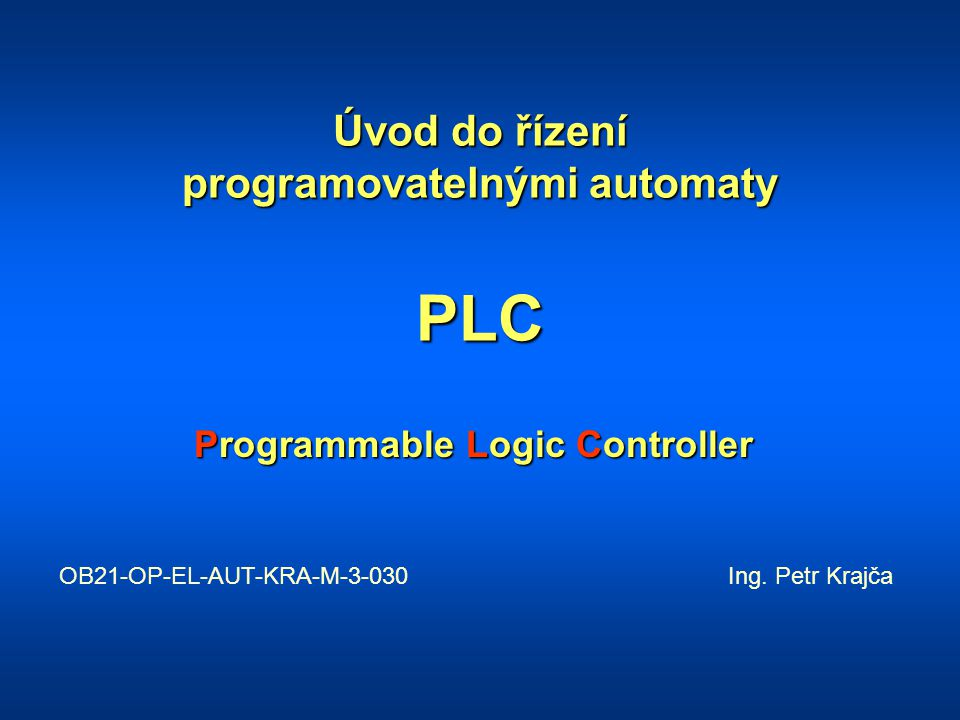 Úvod do řízení programovatelnými automaty