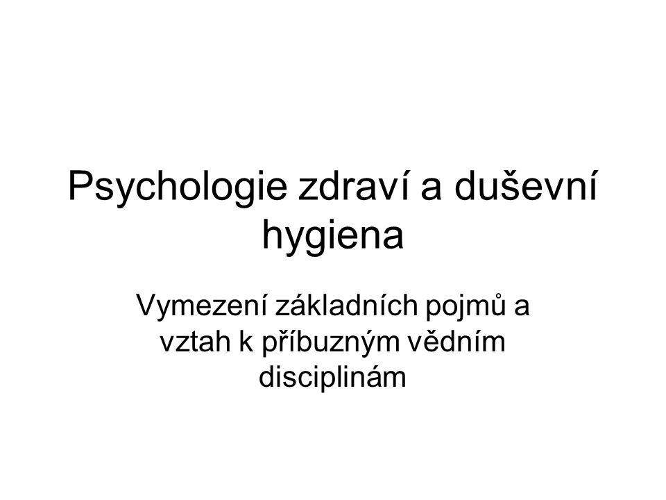 Psychologie zdraví a duševní hygiena