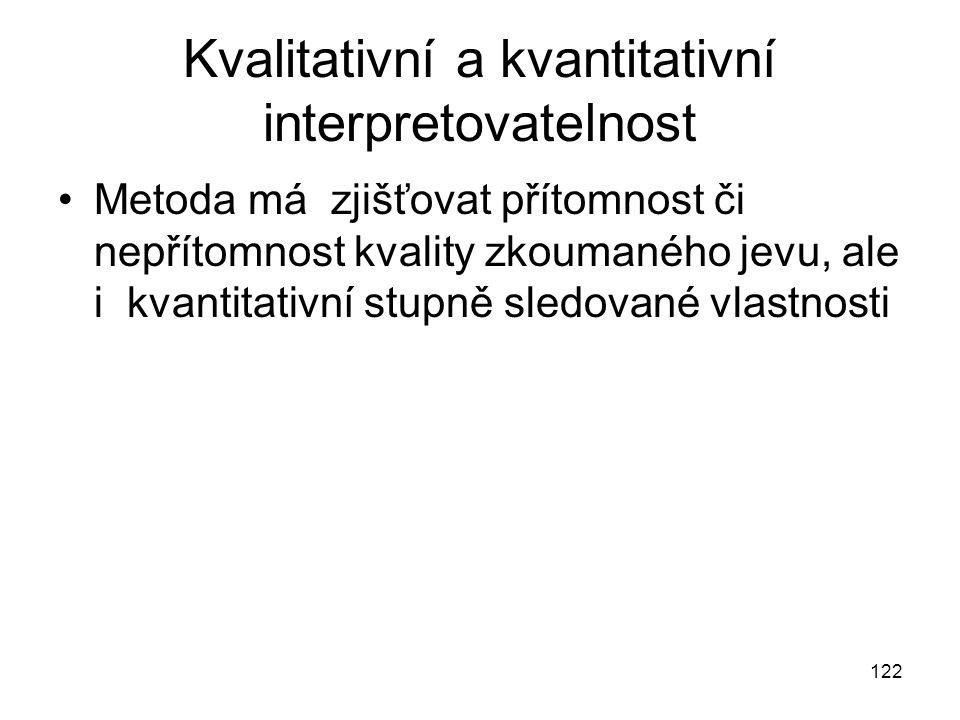 Kvalitativní a kvantitativní interpretovatelnost