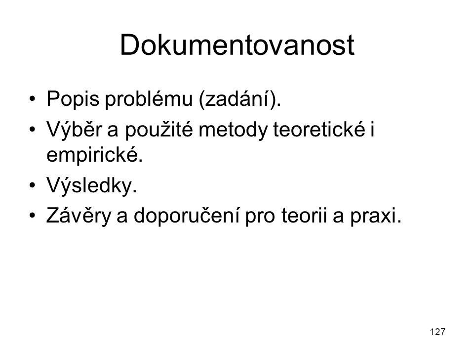 Dokumentovanost Popis problému (zadání).