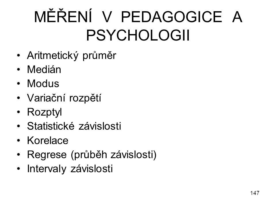 MĚŘENÍ V PEDAGOGICE A PSYCHOLOGII