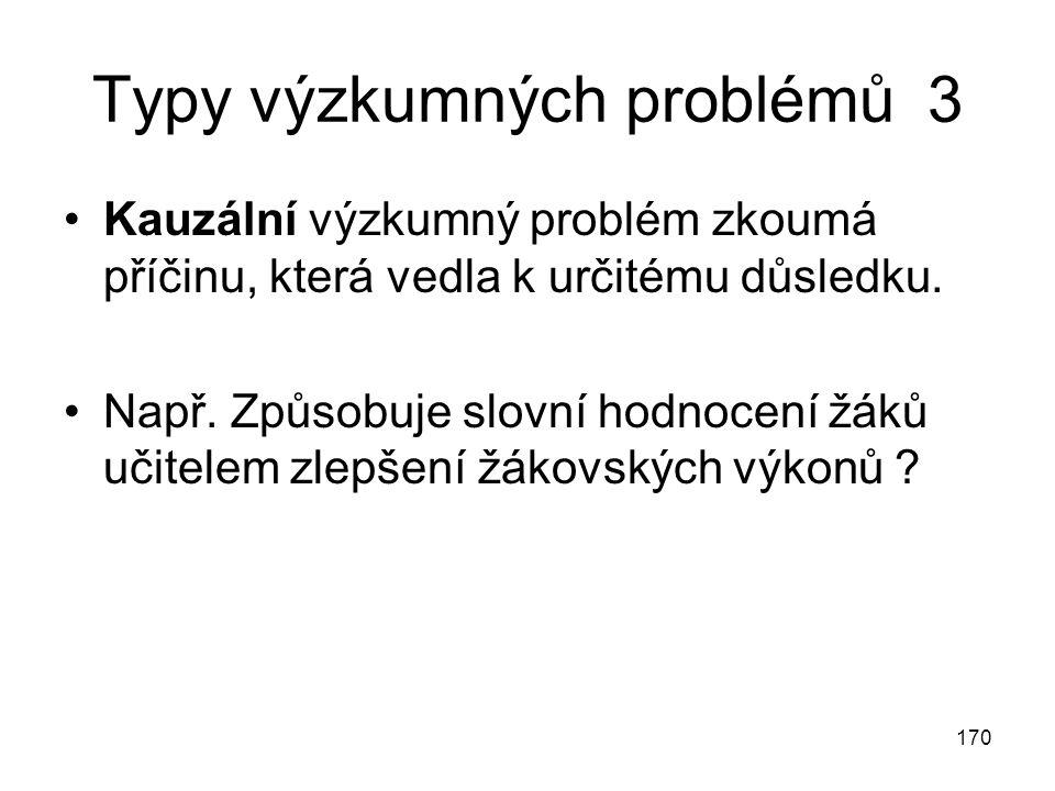Typy výzkumných problémů 3