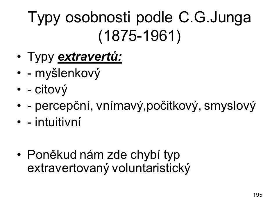 Typy osobnosti podle C.G.Junga (1875-1961)