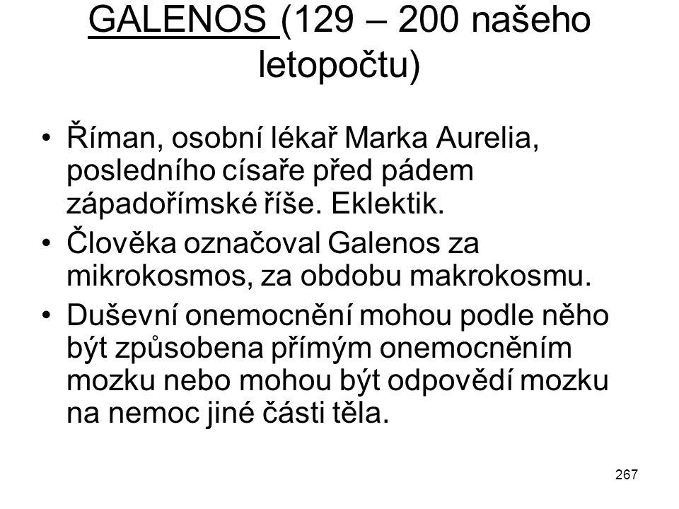 GALENOS (129 – 200 našeho letopočtu)