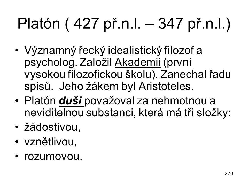 Platón ( 427 př.n.l. – 347 př.n.l.)