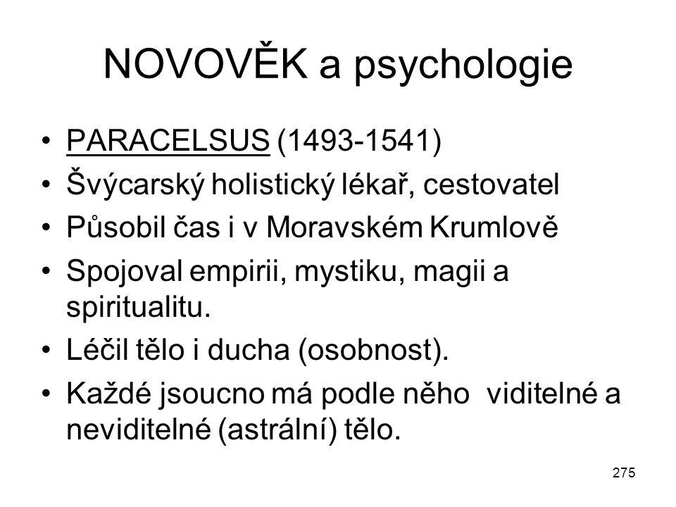 NOVOVĚK a psychologie PARACELSUS (1493-1541)