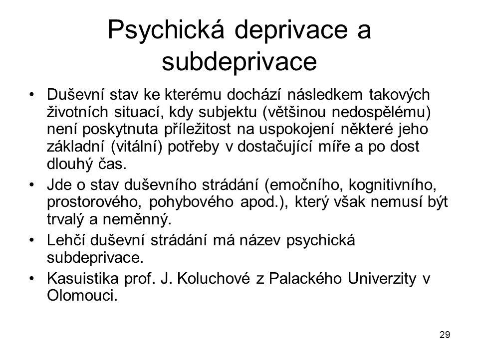 Psychická deprivace a subdeprivace