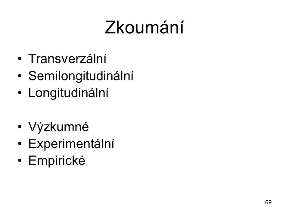 Zkoumání Transverzální Semilongitudinální Longitudinální Výzkumné
