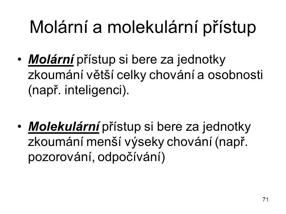 Molární a molekulární přístup