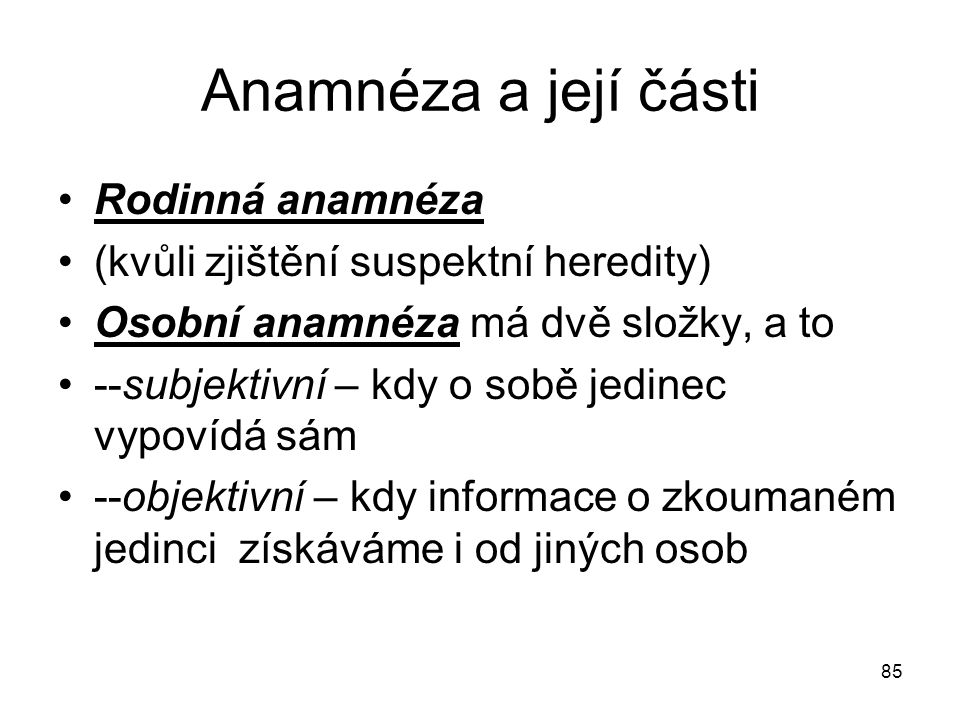 Anamnéza a její části Rodinná anamnéza
