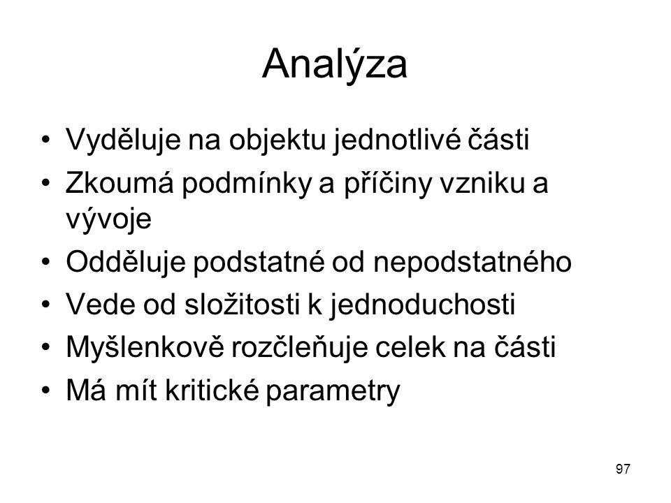 Analýza Vyděluje na objektu jednotlivé části