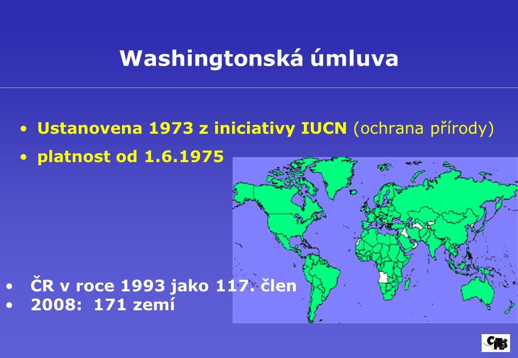 Washingtonská úmluva Ustanovena 1973 z iniciativy IUCN (ochrana přírody) platnost od 1.6.1975. ČR v roce 1993 jako 117. člen.