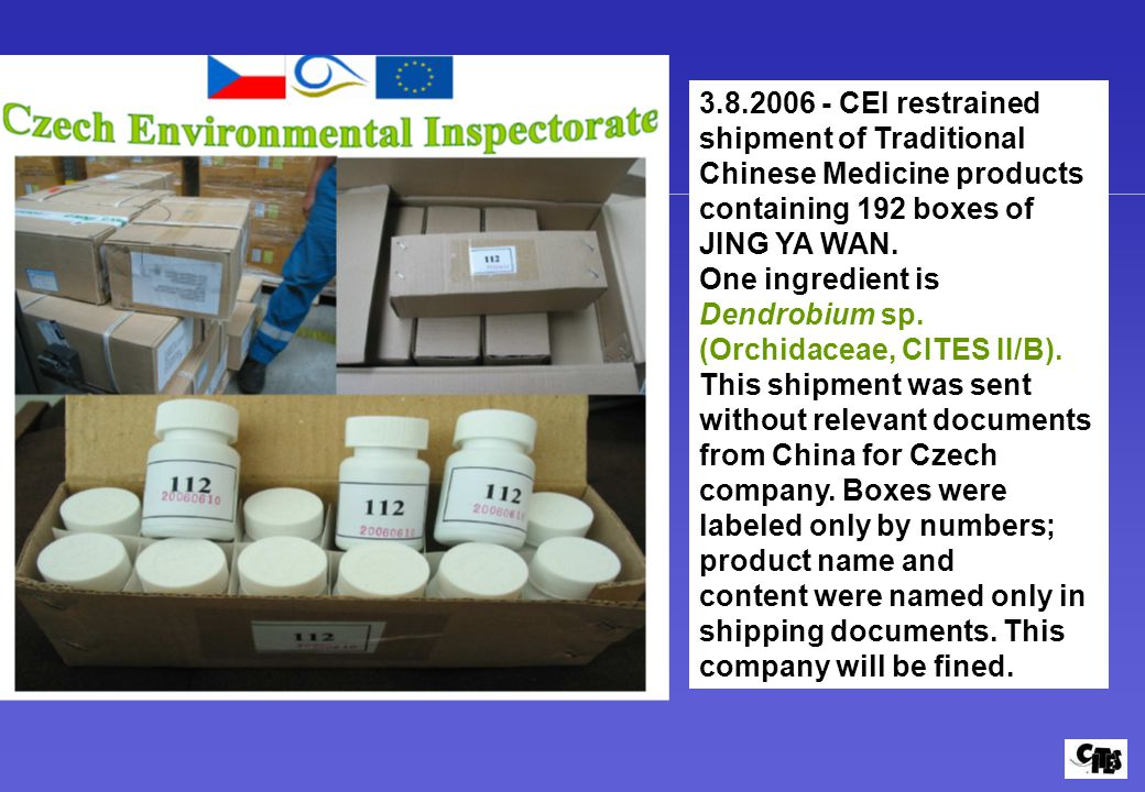 3.8.2006 - CEI restrained shipment of Traditional Chinese Medicine products