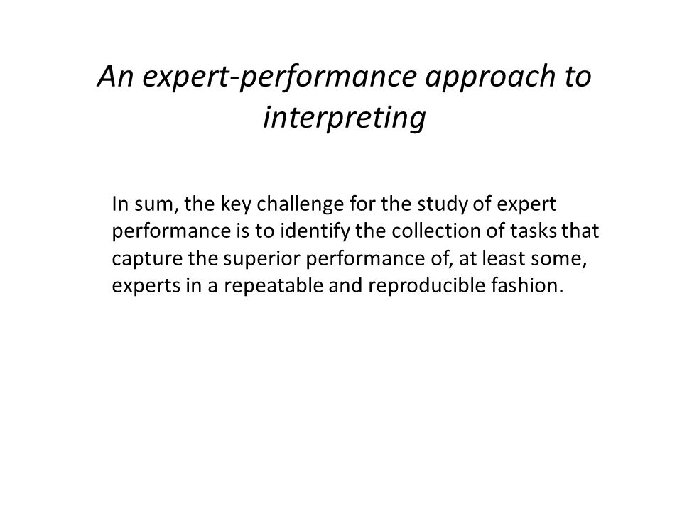 An expert-performance approach to interpreting