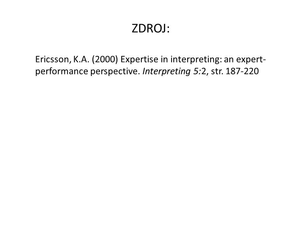 ZDROJ: Ericsson, K.A.