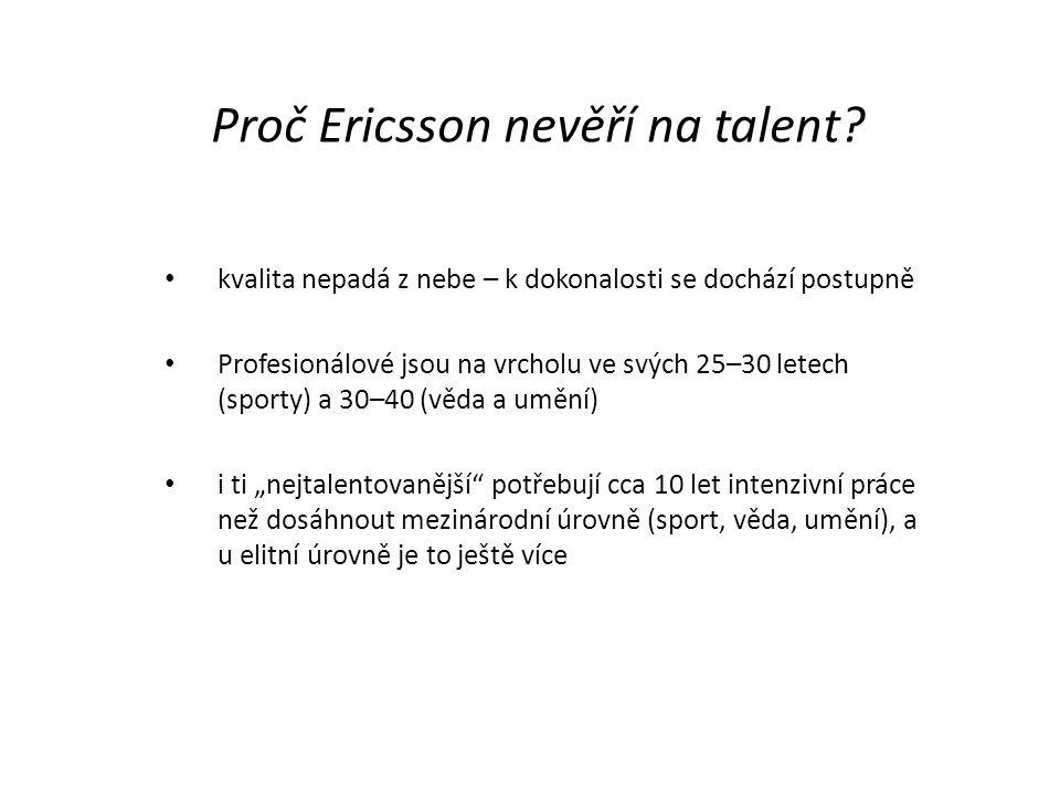 Proč Ericsson nevěří na talent
