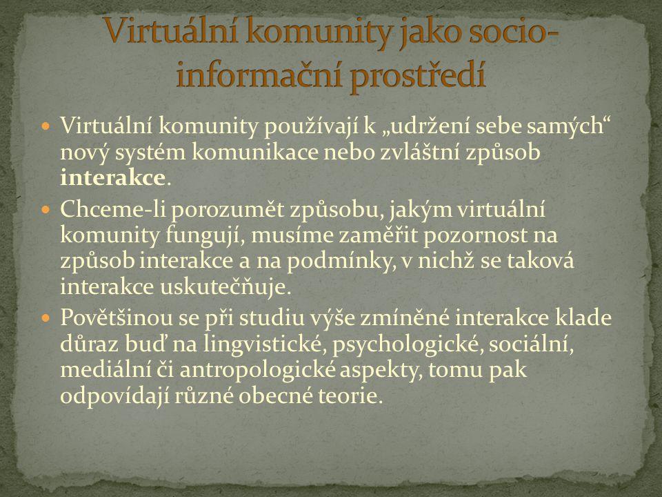 Virtuální komunity jako socio-informační prostředí