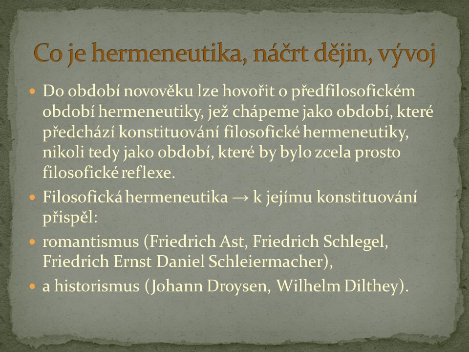 Co je hermeneutika, náčrt dějin, vývoj