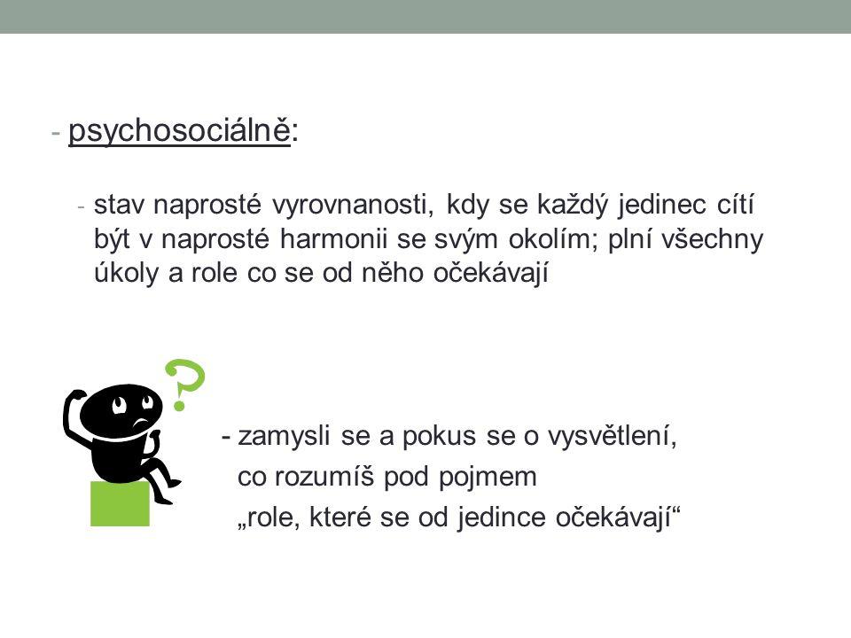 psychosociálně: