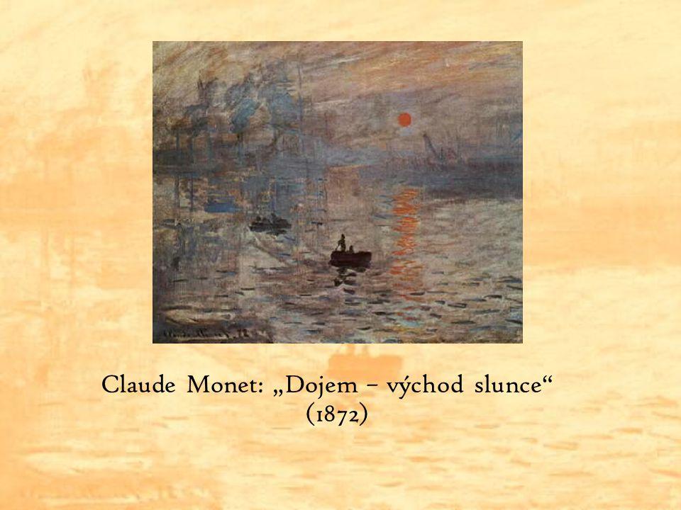 "Claude Monet: ""Dojem – východ slunce (1872)"