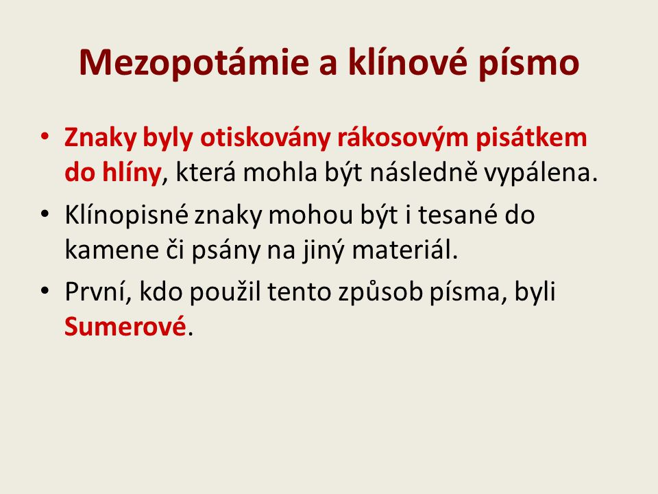 Mezopotámie a klínové písmo