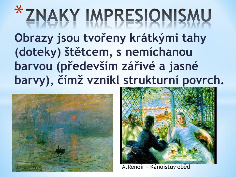 ZNAKY IMPRESIONISMU