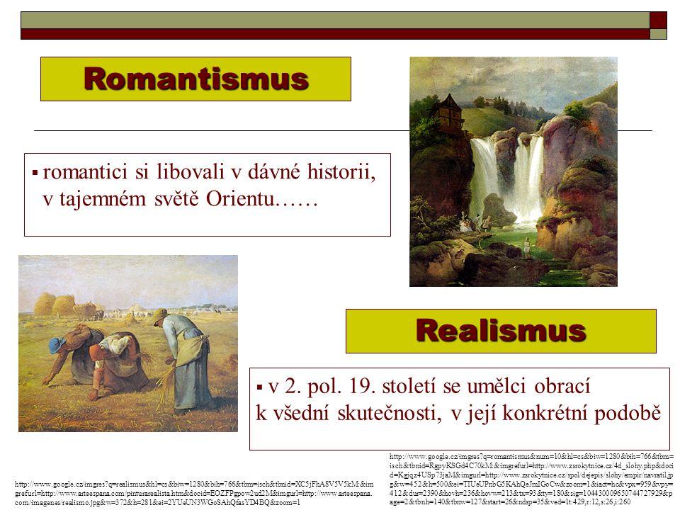 Romantismus Realismus v tajemném světě Orientu……