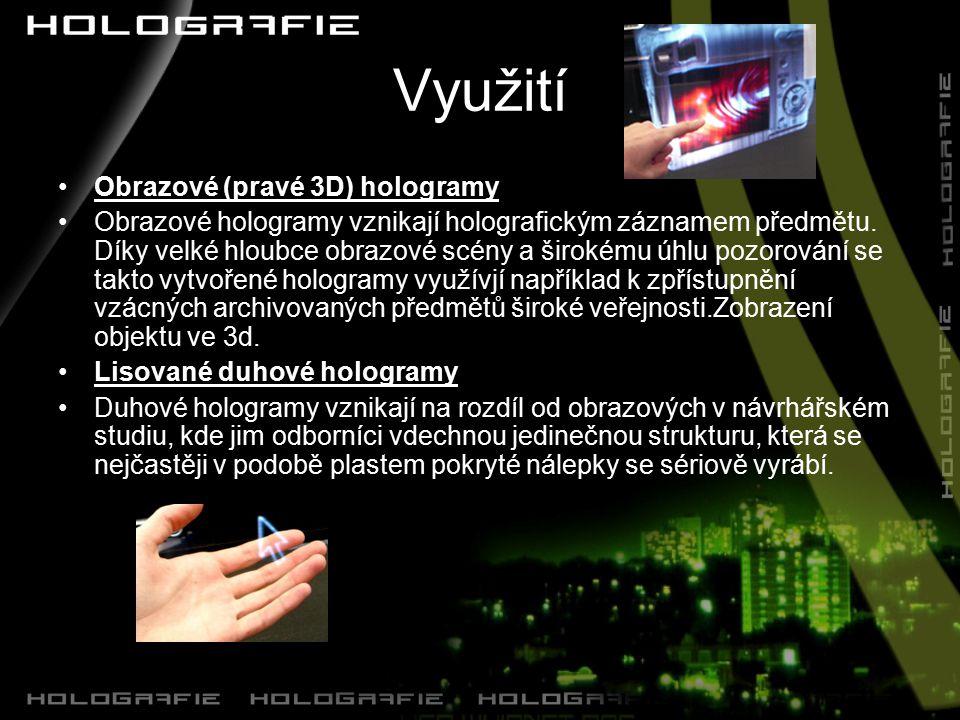 Využití Obrazové (pravé 3D) hologramy
