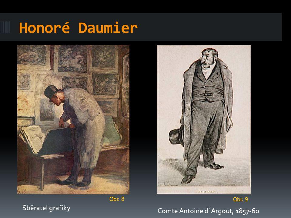 Honoré Daumier Sběratel grafiky Comte Antoine d´Argout, 1857-60 Obr. 8