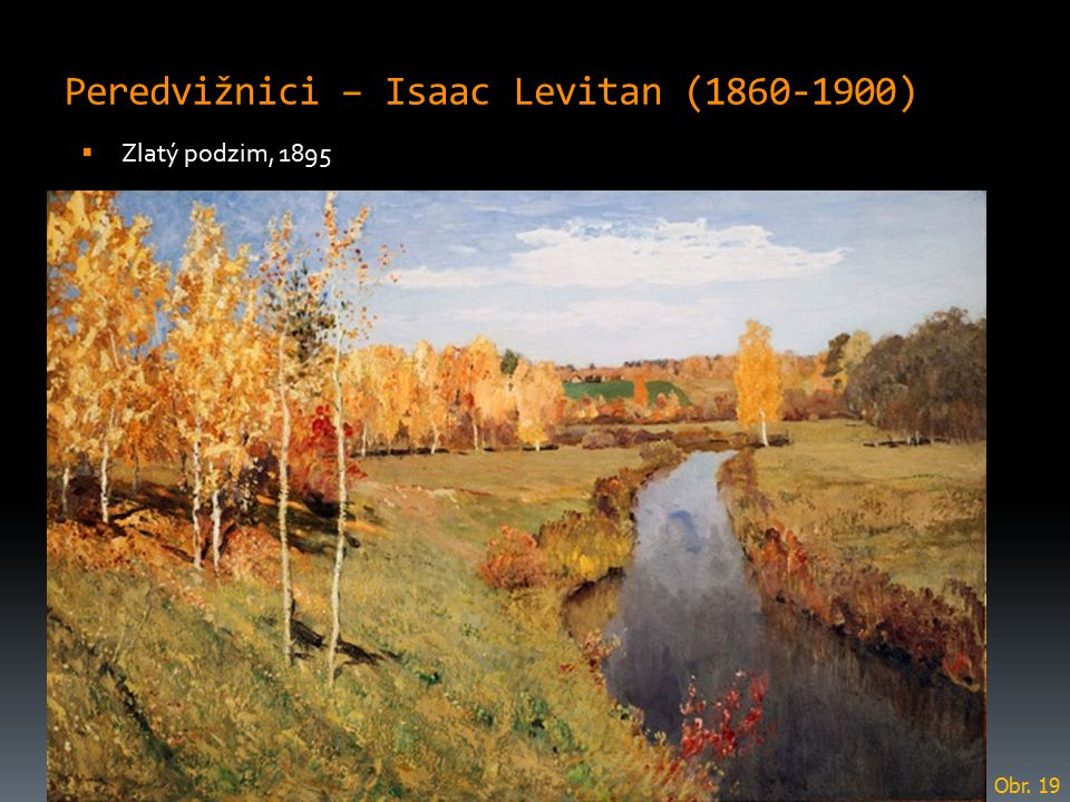Peredvižnici – Isaac Levitan (1860-1900)