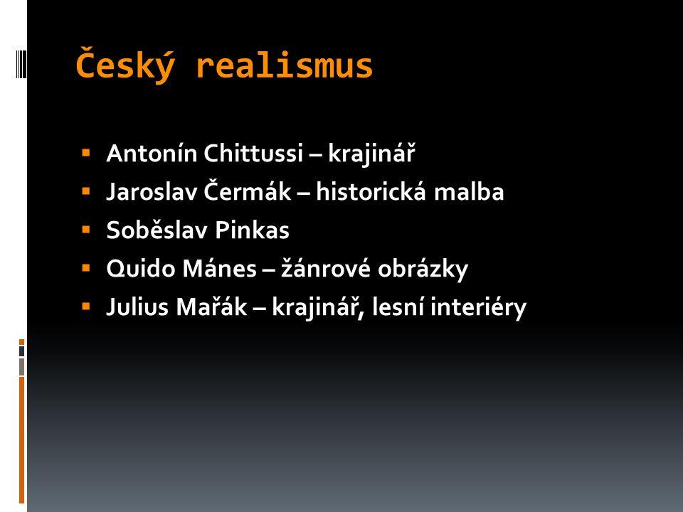 Český realismus Antonín Chittussi – krajinář