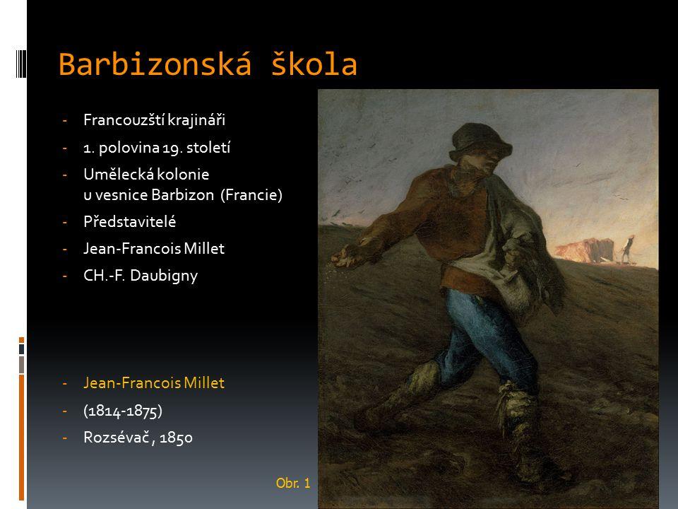 Barbizonská škola Francouzští krajináři 1. polovina 19. století