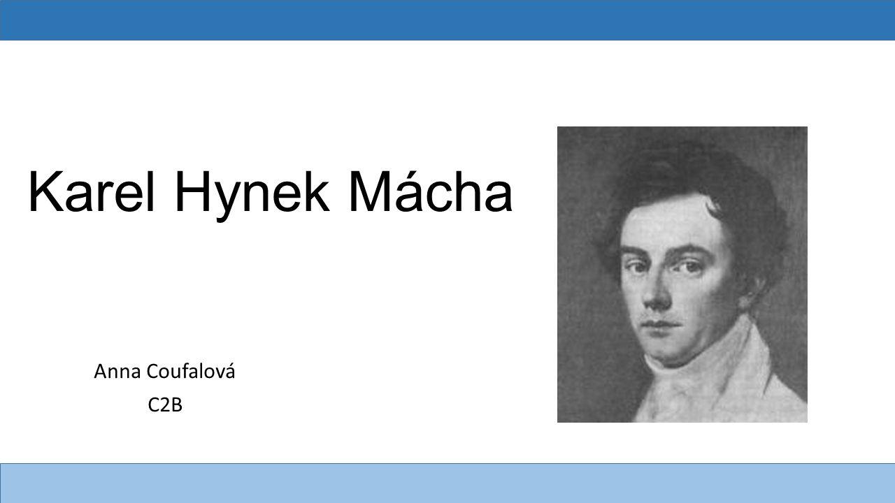 Karel Hynek Mácha Anna Coufalová C2B