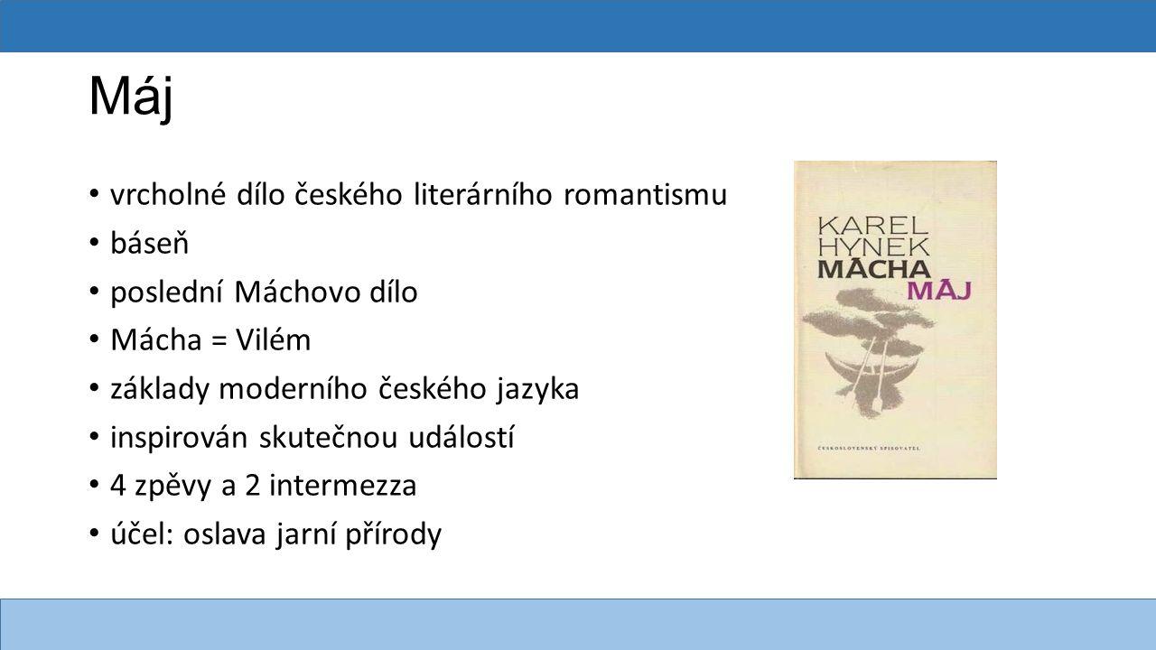 Máj vrcholné dílo českého literárního romantismu báseň