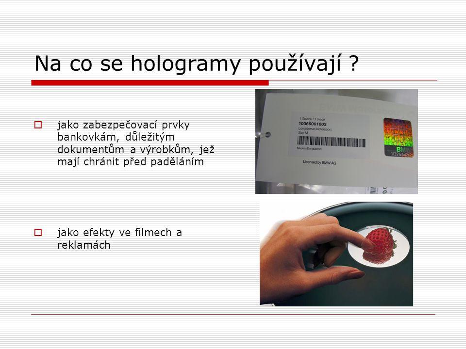 Na co se hologramy používají