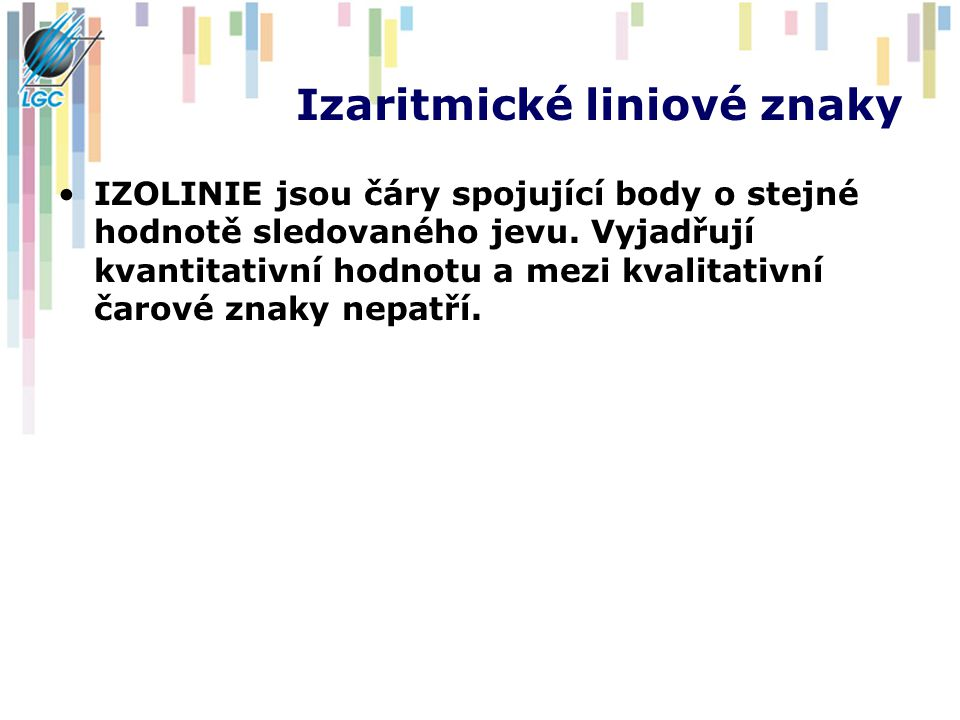 Izaritmické liniové znaky