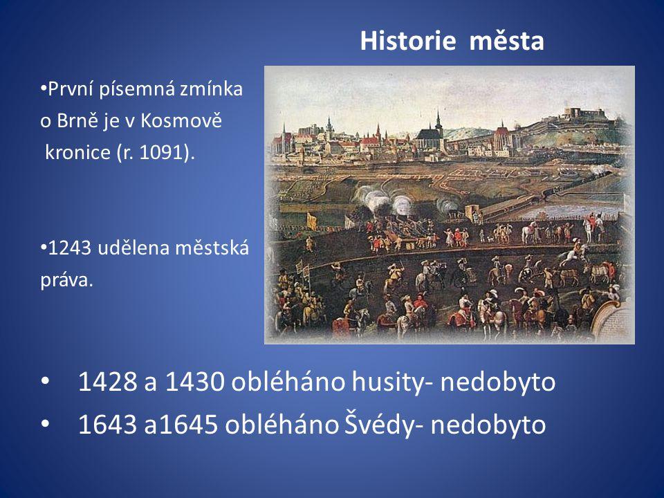 1428 a 1430 obléháno husity- nedobyto
