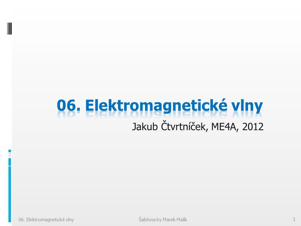 06. Elektromagnetické vlny