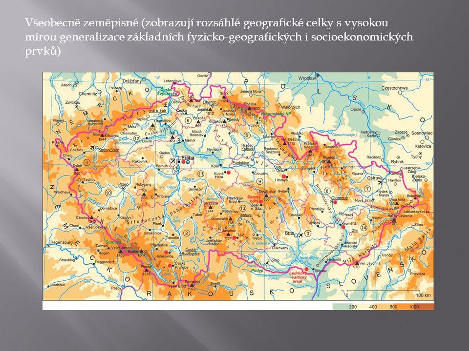 Všeobecně zeměpisné (zobrazují rozsáhlé geografické celky s vysokou mírou generalizace základních fyzicko-geografických i socioekonomických prvků)