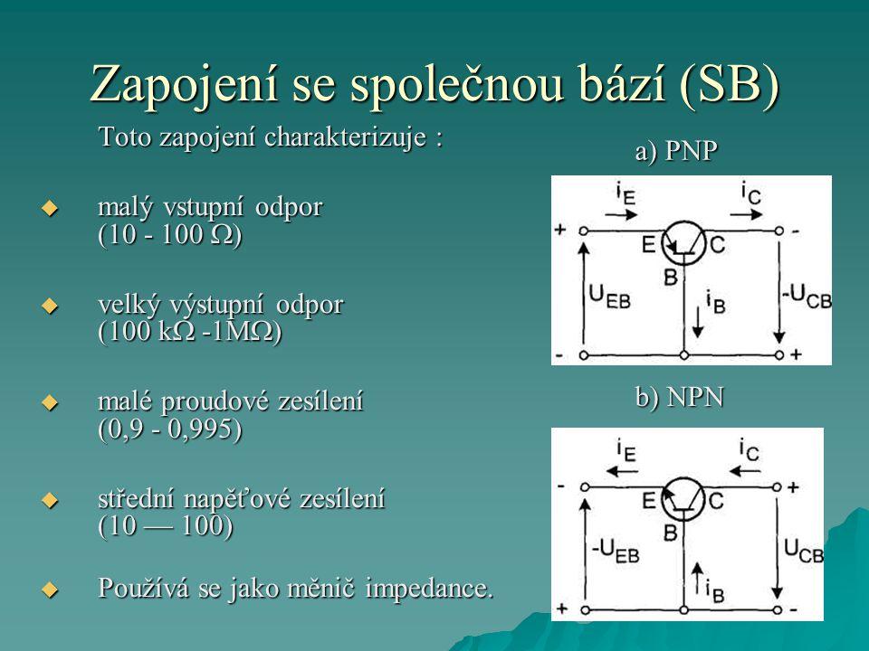 Zapojení se společnou bází (SB)