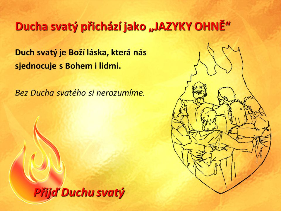 """Ducha svatý přichází jako """"JAZYKY OHNĚ"""