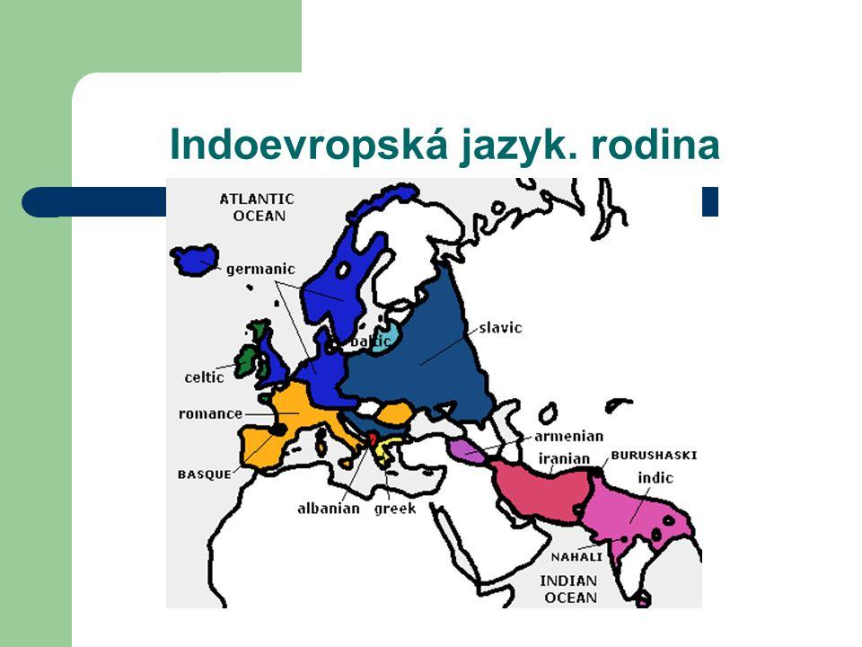 Indoevropská jazyk. rodina